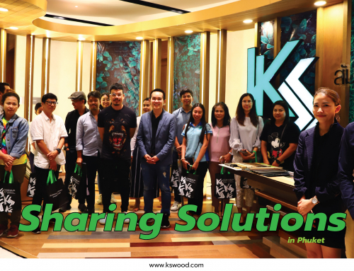 K.S.WOOD Sharing Solutions in Phuket 2019